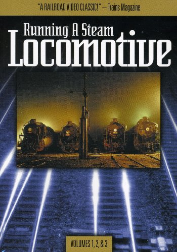 Running A Steam Locomotive Volumes 1,2,3