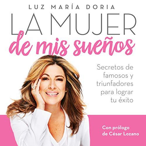 La mujer de mis sueños [The Woman of My Dreams] audiobook cover art