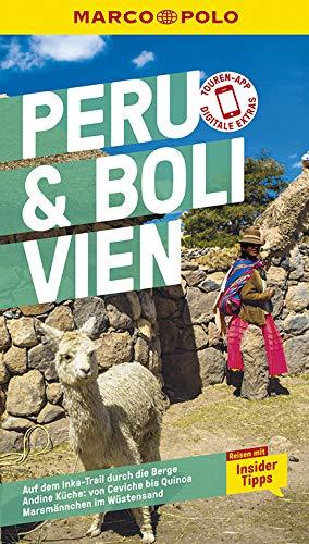 MARCO POLO Reiseführer Peru, Bolivien: Reisen mit Insider-Tipps. Inklusive kostenloser Touren-App