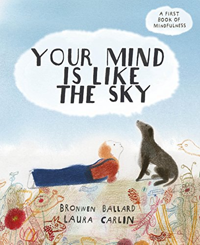 Your Mind is Like the Sky: A First Book of Mindfulness (English Edition)