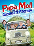 Papa Moll & The Chocolate Factory