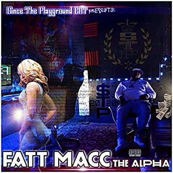 Fatt Macc (On Top Of My Game)