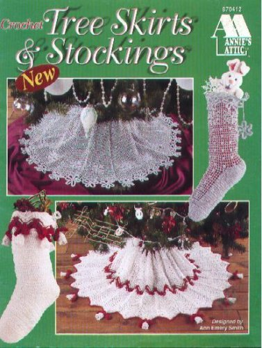Crochet Tree Skirts & Stockings (Annie's Attic #870412)