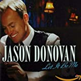 Songtexte von Jason Donovan - Let It Be Me