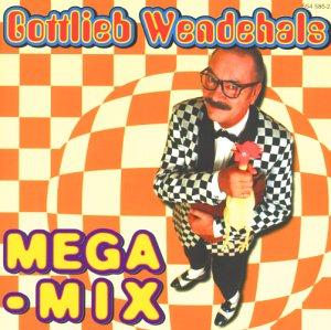 Mega Mix,Gottlieb Wendehals