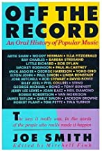 Off the Record: An Oral History of Popular Music. Ed. by Mitchell Fink.