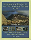 Exploring the Geology of Little Cottonwood Canyon, Utah (2nd Edition)