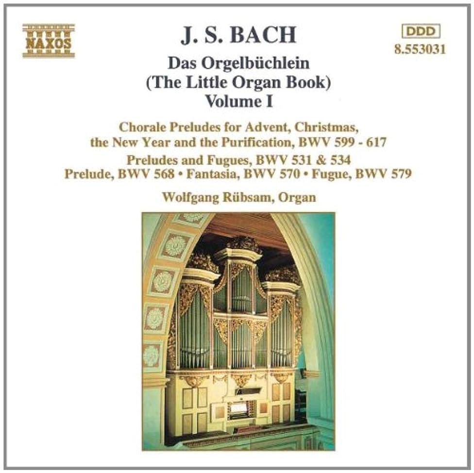 J. S. Bach: Das Orgelbüchlein The Little Organ Book Vol. 1