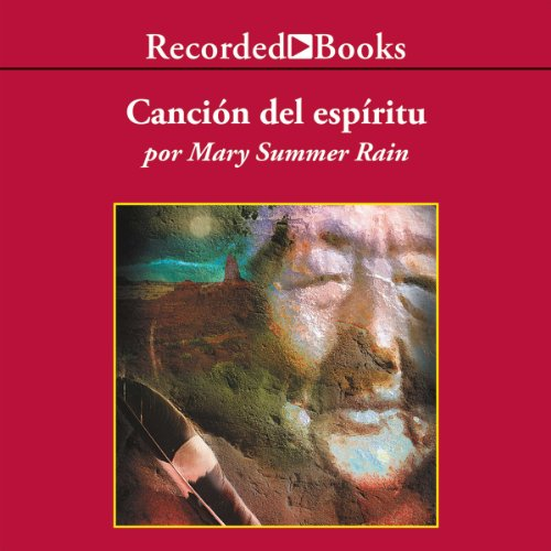 La Cancion del Espiritu [Spirit Song] audiobook cover art