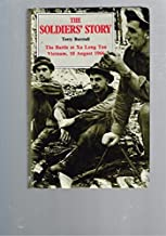 The Soldier's Story: The Battle at Xa Long Tan Vietnam, 18 August 1966