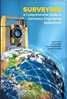 Surveying a Comprehensive Guide To Geomatics Engineering Applications; Ölcme Bilgisi