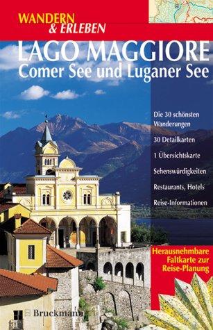 Wandern & Erleben, Lago Maggiore, Comer See und Luganer See