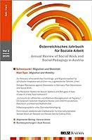 """Oesterreichisches Jahrbuch fuer Soziale Arbeit (OeJS) 2020: Schwerpunkt """"Migration und Mobilitaet"""""""