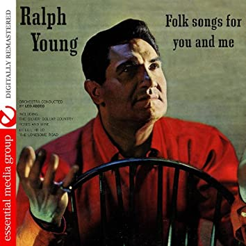 Folk Songs For You And Me (Digitally Remastered)