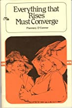 Everything that Rises Must Converge (A Tale Blazer Wraparound Book)