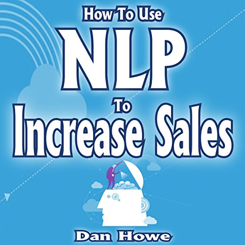 How to Use NLP to Increase Sales audiobook cover art