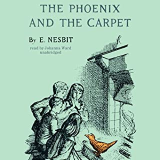 The Phoenix and the Carpet                   By:                                                                                                                                 E. Nesbit                               Narrated by:                                                                                                                                 Johanna Ward                      Length: 6 hrs and 36 mins     34 ratings     Overall 4.6