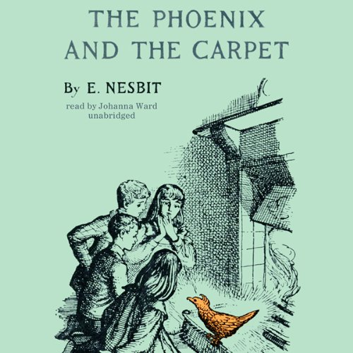 The Phoenix and the Carpet                   By:                                                                                                                                 E. Nesbit                               Narrated by:                                                                                                                                 Johanna Ward                      Length: 6 hrs and 36 mins     14 ratings     Overall 4.6