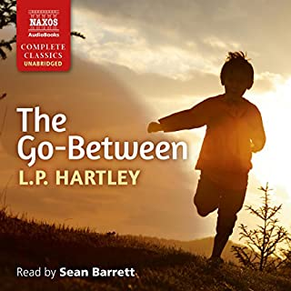 The Go-Between                   By:                                                                                                                                 L.P. Hartley                               Narrated by:                                                                                                                                 Sean Barrett                      Length: 10 hrs and 39 mins     62 ratings     Overall 4.6