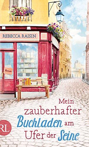 Mein zauberhafter Buchladen am Ufer der Seine: Roman (Paris Love, Band 1)
