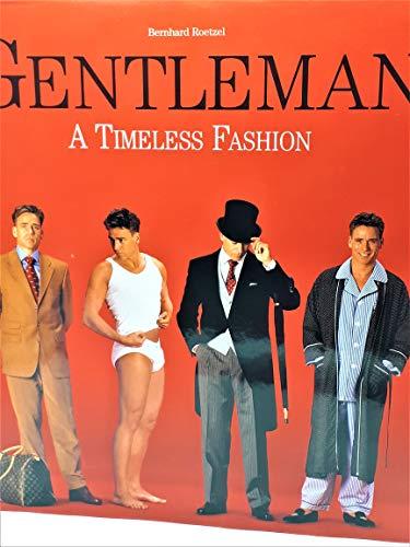 Gentleman: A Timeless Fashion