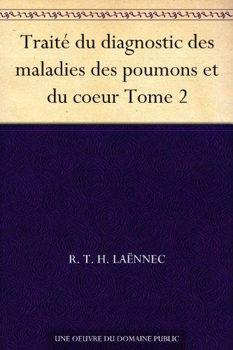 Couverture du livre Traité du diagnostic des maladies des poumons et du coeur Tome 2