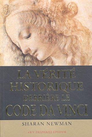 La véritable histoire derrière le Code Da Vinci