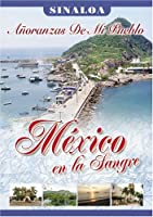 Mexico En La Sangre: Sinaloa [DVD]