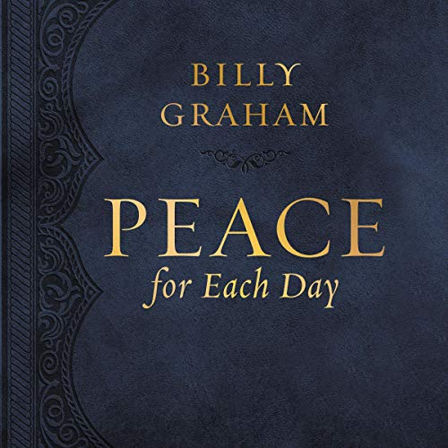 Peace for Each Day Audiobook By Billy Graham cover art