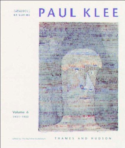 Paul Klee: Catalogue Raisonne 1931-1933