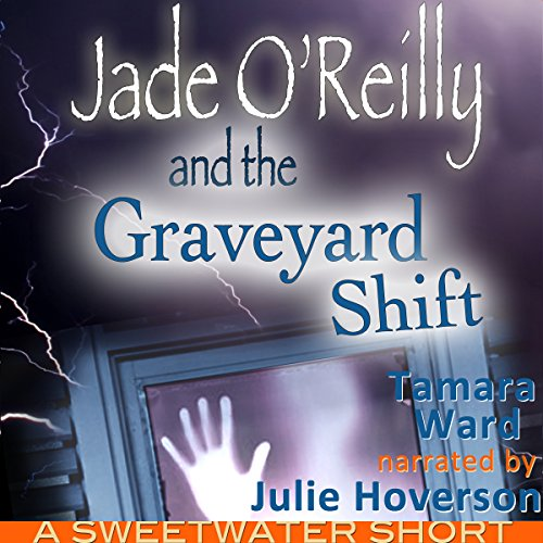 Jade O'Reilly and the Graveyard Shift audiobook cover art