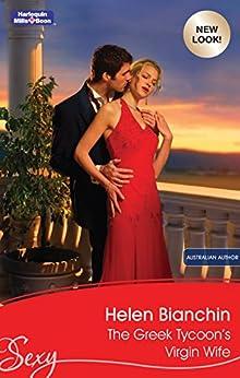 The Greek Tycoon's Virgin Wife (The Greek Tycoons Book 26) by [Helen Bianchin]