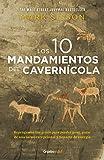 Los diez mandamientos del cavernícola (Colección Vital): Reprograma tus genes para perde...