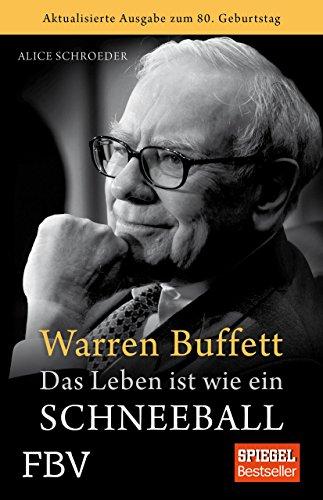 Preisvergleich Produktbild Warren Buffett - Das Leben ist wie ein Schneeball