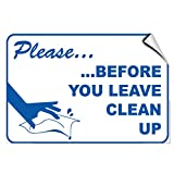 Please Before You Leave Clean Up Security LABEL DECAL STICKER Sticks to Any Surface