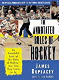 The Annotated Rules of Hockey: An Official Publication of the National Hockey League