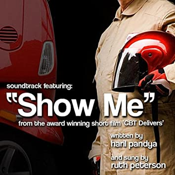 Show Me {feat. Ruth Peterson) [CBT Delivers Soundtrack]