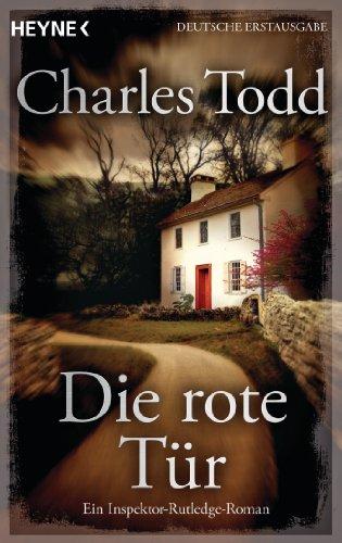 Die rote Tür: Ein Inspektor-Rutledge-Roman