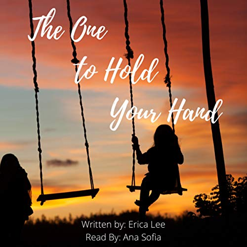 Page de couverture de The One to Hold Your Hand