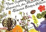 Vins apéritifs maison, Tisanes et sirops délices, Liqueurs du placard Coffret 3 volumes de Marie-Françoise Delarozière
