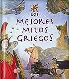 Los mejores mitos griegos (Grandes Libros)