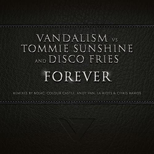 Vandalism, Tommie Sunshine & Disco Fries