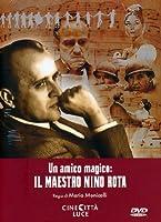 Un Amico Magico - Il Maestro Nino Rota [Italian Edition]