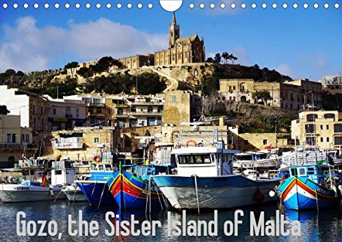 Gozo - Malta's little sister island (Wall Calendar 2021 DIN A4 Landscape): This calendar explores Malta's little sister and her original life (Monthly calendar, 14 pages )