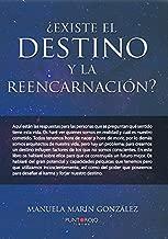 ¿Existe el destino y la reencarnación? (Spanish Edition)