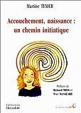 Accouchement, naissance - Un chemin initiatique - Le Souffle d'Or - 11/02/2002