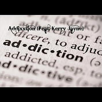 Addiction (feat. Kerry Jayne)