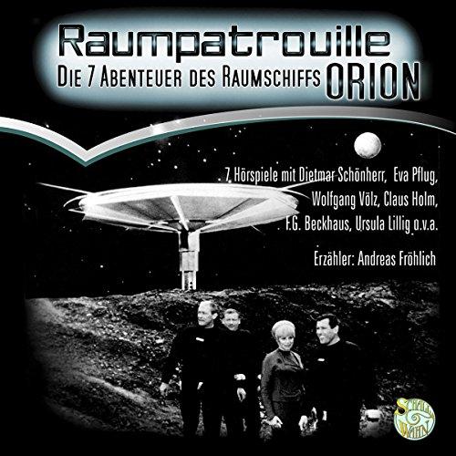 Raumpatrouille ORION - Die sieben Abenteuer des Raumschiffs ORION Titelbild