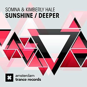 Sunshine / Deeper