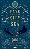 Faye and the City in the Sea (Faye and the Ether Book 2)